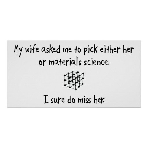 Pick Wife or Materials Science Print