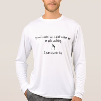 Pick Wife or Pole Vaulting Shirts