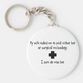 Pick Wife or Surgical Technology Basic Round Button Keychain