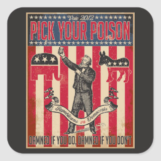 Pick Your Poison Square Sticker