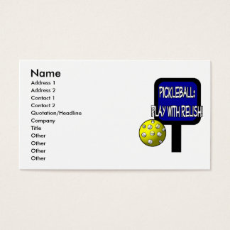 Pickle and a round ball : Play with Relish! Business Card