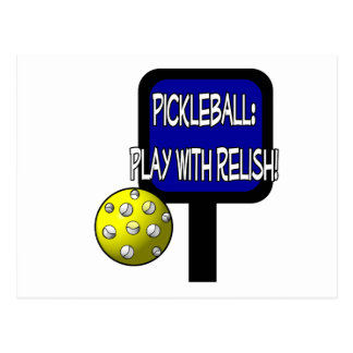 Pickle and a round ball : Play with Relish! Postcard
