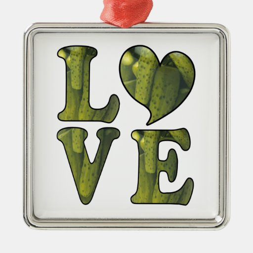 Pickle LOVE Ornaments