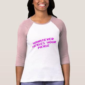 PICKLE TICKLE T-Shirt