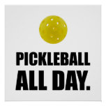 Pickleball All Day Poster