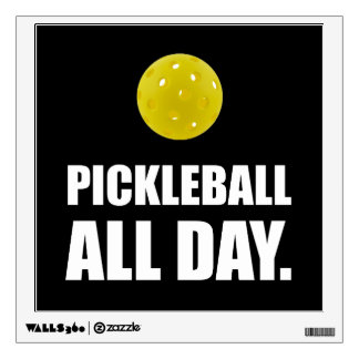 Pickleball All Day Wall Sticker