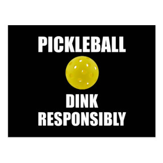 Pickleball Dink Responsibly Postcard