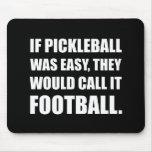 Pickleball Easy Call Football Mouse Pad