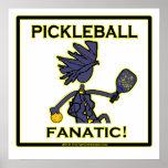 Pickleball Fanatic Poster