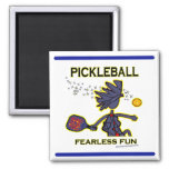 Pickleball Fearless Fun 2 Inch Square Magnet