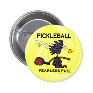 Pickleball Fearless Fun Pinback Button