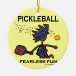 Pickleball Fearless Fun Ceramic Ornament