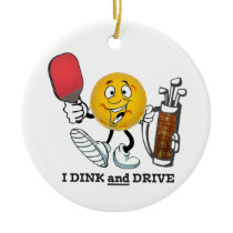 PIckleball/golf: Dink & Drive Ceramic Ornament