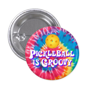 """""""Pickleball is Groovy"""" Button"""