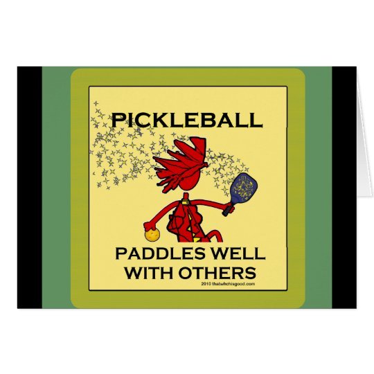Pickleball Paddles Well With Others Card