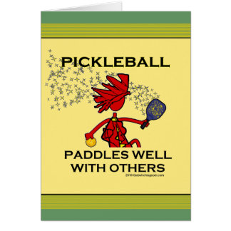 Pickleball Paddles Well With Others Greeting Card