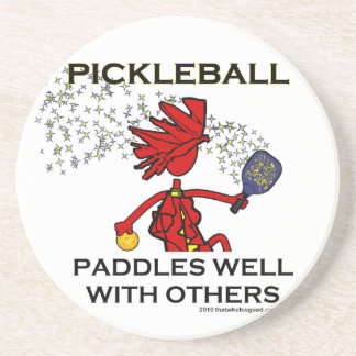 Pickleball Paddles Well With Others Coaster