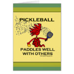 Pickleball Paddles Well With Others Greeting Cards