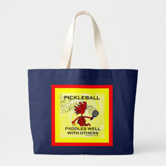 Pickleball Paddles Well With Others Large Tote Bag