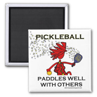 Pickleball Paddles Well With Others Fridge Magnet