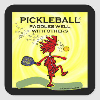 Pickleball Paddles Well With Others Square Sticker