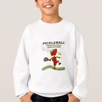 Pickleball Paddles Well With Others Sweatshirt
