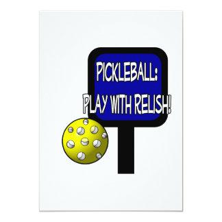 Pickleball - Play with Relish! Design gift idea 5x7 Paper Invitation Card