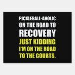 Pickleball Raod To Rocvery Courts Sign