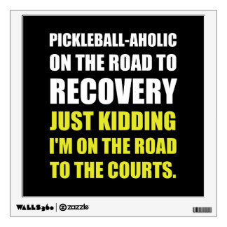 Pickleball Raod To Rocvery Courts Wall Sticker