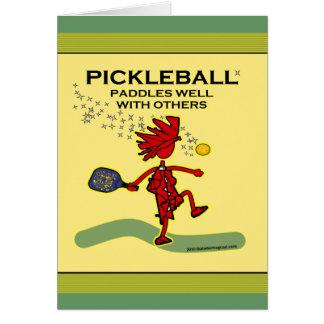 Pickleball se bate bien con otros tarjeta de felicitación