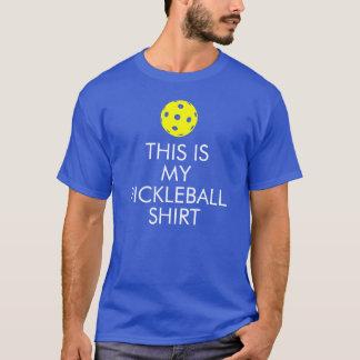 "Pickleball T-shirt: ""This is my Pickleball Shirt"" T-Shirt"