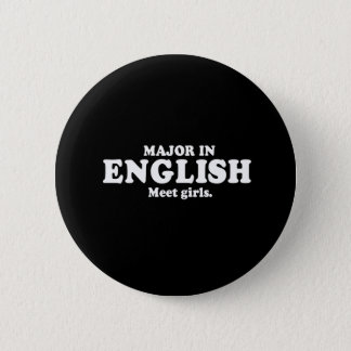 Pickup Line - MAJOR IN ENGLISH - MEET GIRLS T-SHIR Button