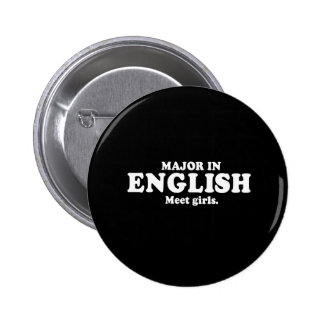 Pickup Line - MAJOR IN ENGLISH - MEET GIRLS T-SHIR Pinback Buttons
