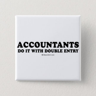Pickup Line T-shirts - Accountants do it with doub Button