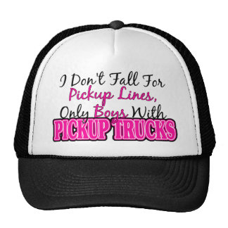 Pickup Lines and Pickup Trucks Trucker Hat