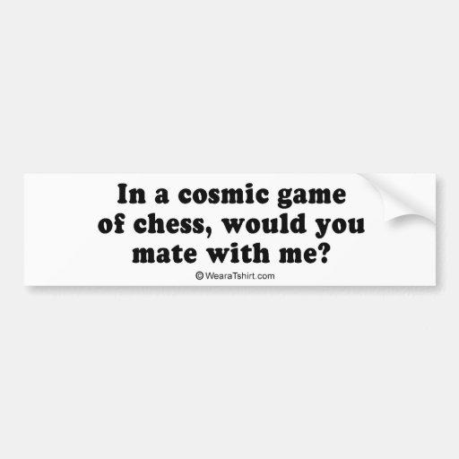 "Pickup Lines - ""Cosmic Chess"" Car Bumper Sticker"
