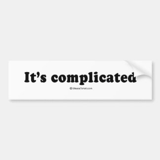 "Pickup Lines: ""It's complicated""  Bumper Stickers"