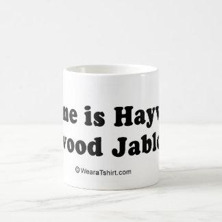 "PICKUP LINES - ""My name is Haywood Jablome"" Classic White Coffee Mug"