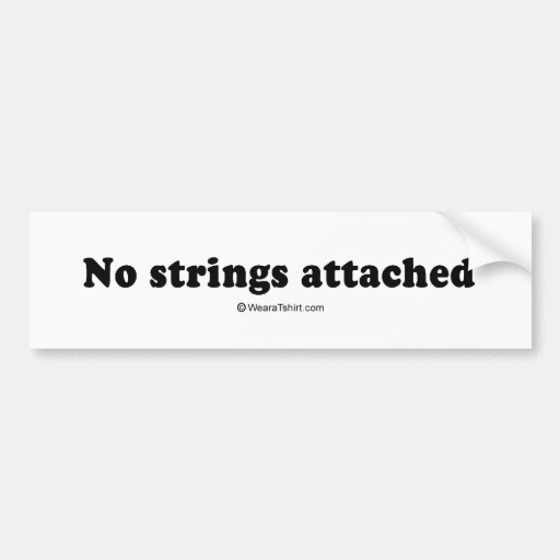 "PICKUP LINES - ""No strings attached"" Car Bumper Sticker"