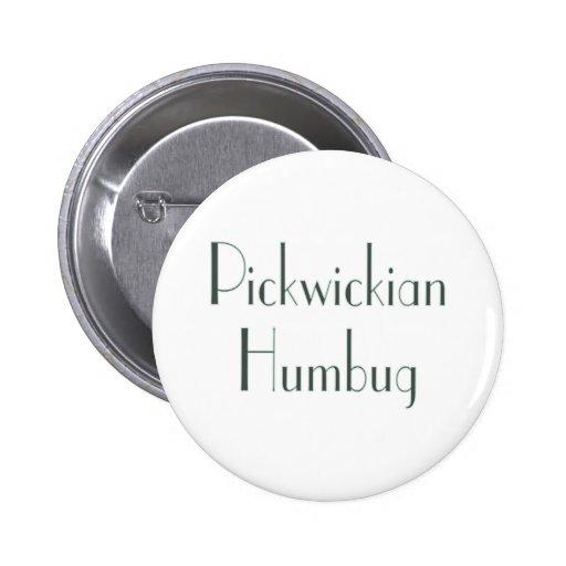 Pickwickian Humbug Pinback Buttons