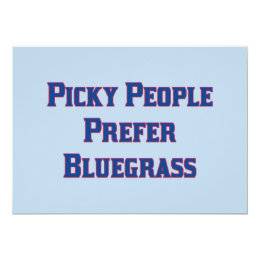 Picky People Prefer Bluegrass Card