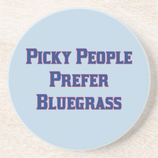 Picky People Prefer Bluegrass Drink Coasters