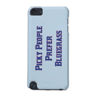 Picky People Prefer Bluegrass iPod Touch 5G Cover