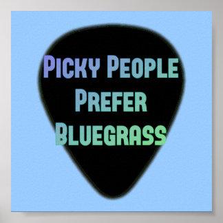 Picky People Prefer Bluegrass Poster