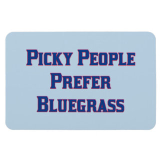Picky People Prefer Bluegrass Rectangular Photo Magnet