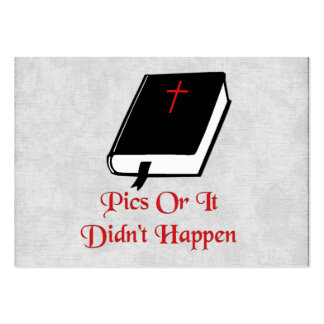 Pics Or It Didn't Happen Large Business Cards (Pack Of 100)