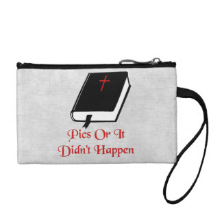 Pics Or It Didn't happen Coin Purse