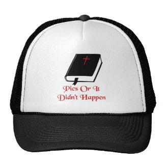 Pics Or It Didn't Happen Trucker Hat