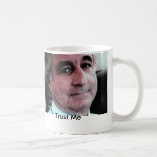 PICT0134, Trust Me Coffee Mug