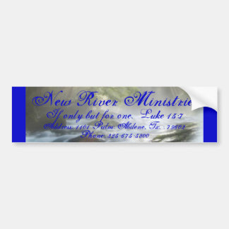 Picture1, New River Ministries, If only but for... Car Bumper Sticker